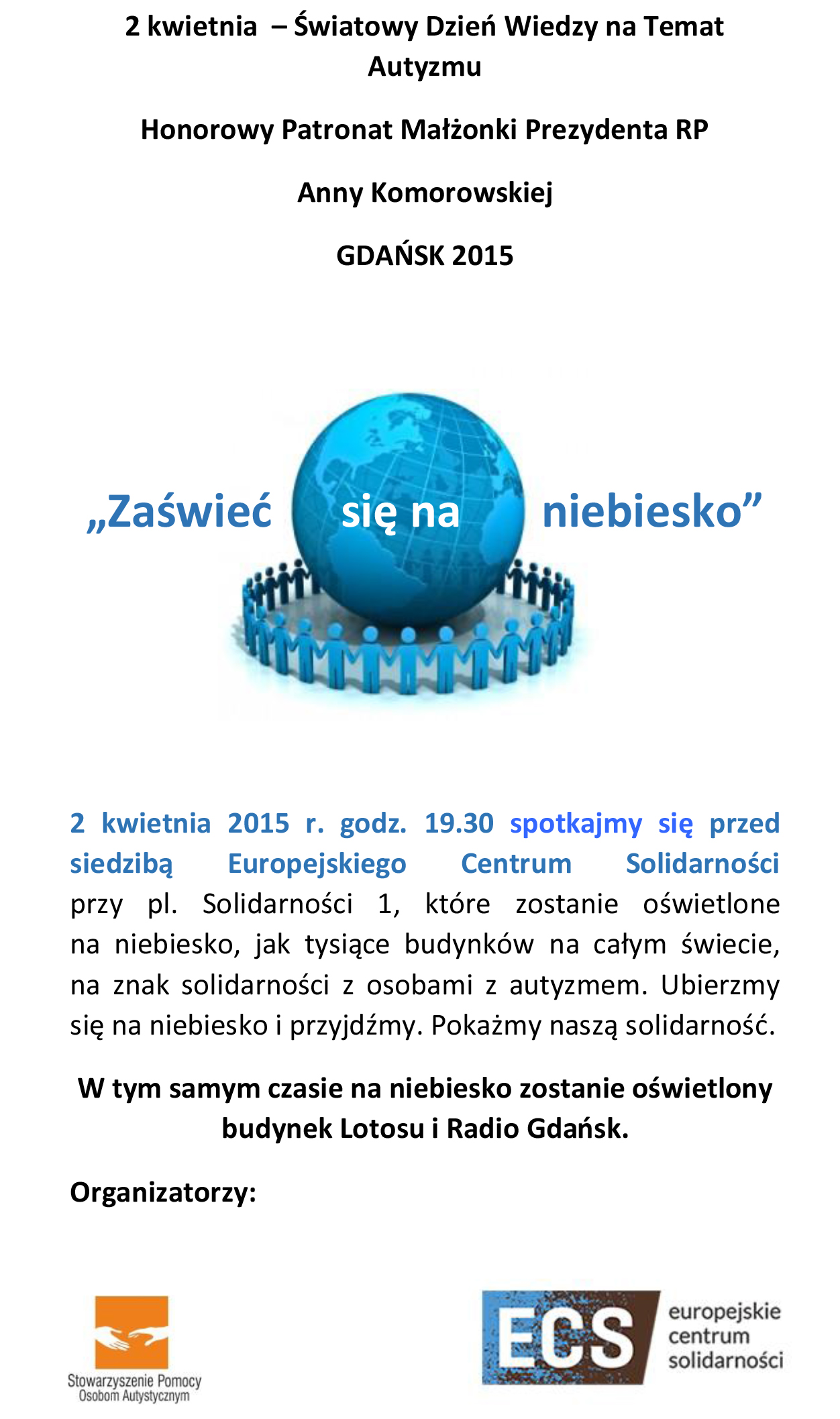 2 kwietnia  – Światowy Dzień Wiedzy na Temat Autyzmu